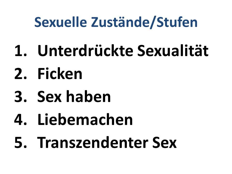 Sexuelle Zustände/Stufen