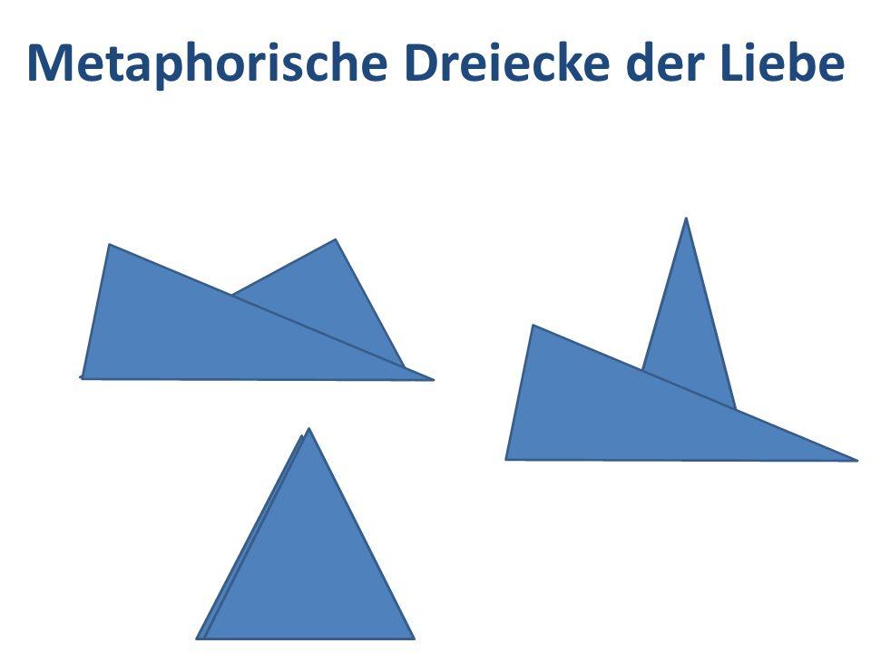Metaphorische Dreiecke der Liebe