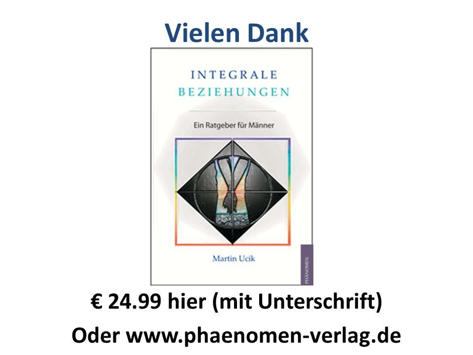 € 24.99 hier (mit Unterschrift) Oder www.phaenomen-verlag.de
