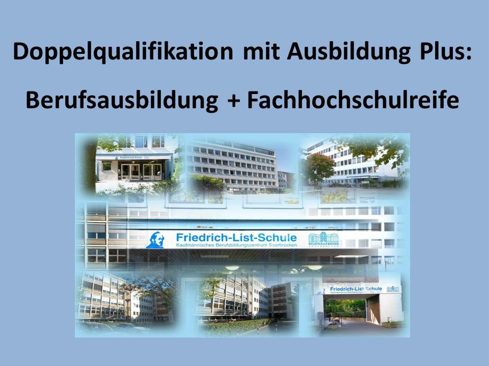 Doppelqualifikation mit Ausbildung Plus: Berufsausbildung + Fachhochschulreife