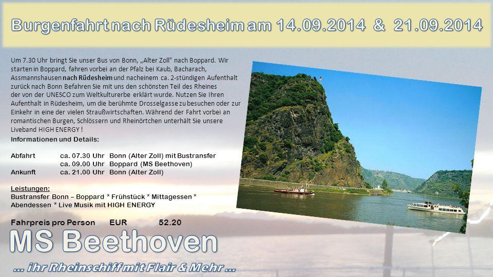 MS Beethoven Burgenfahrt nach Rüdesheim am 14.09.2014 & 21.09.2014