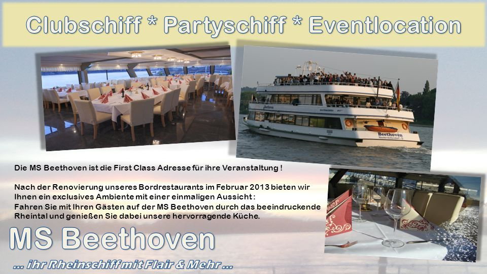 MS Beethoven Clubschiff * Partyschiff * Eventlocation