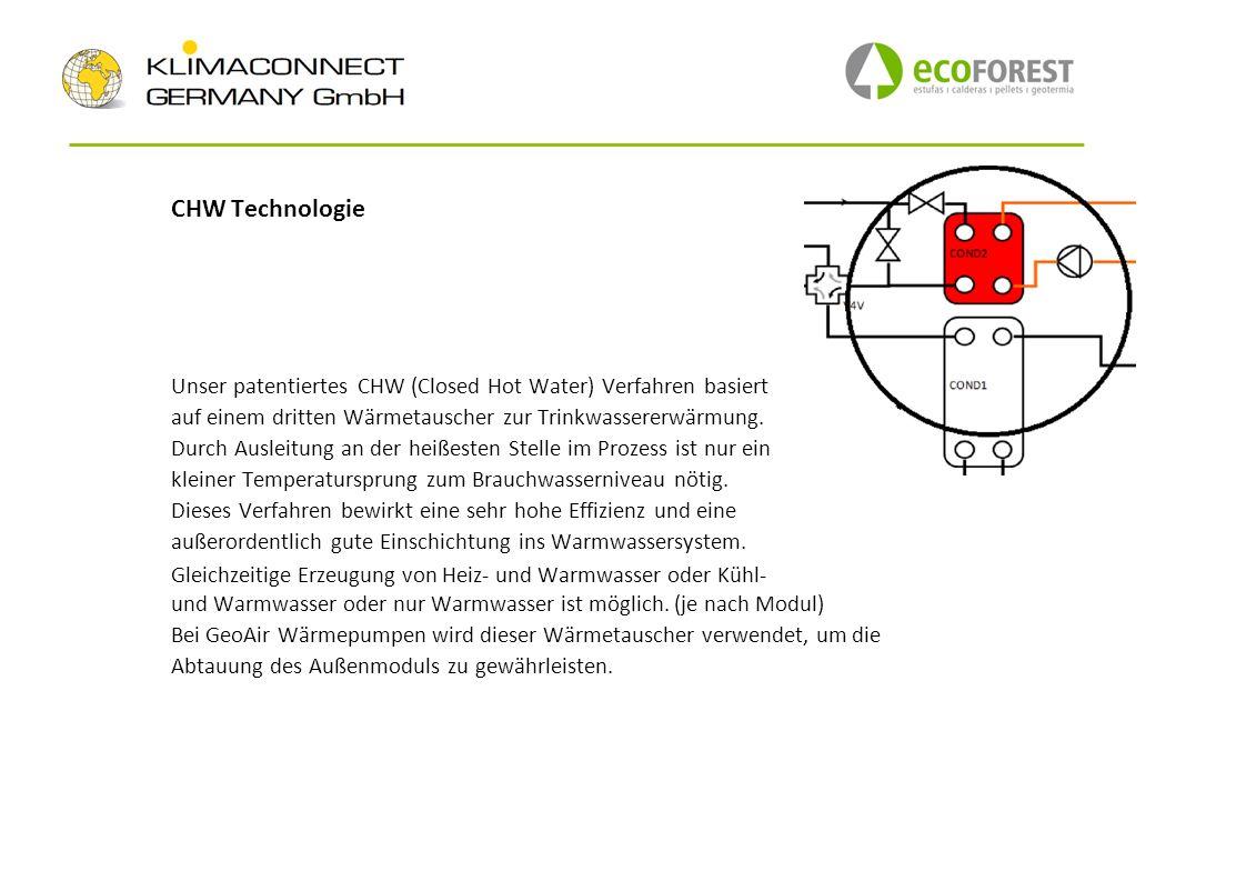 CHW Technologie Unser patentiertes CHW (Closed Hot Water) Verfahren basiert. auf einem dritten Wärmetauscher zur Trinkwassererwärmung.