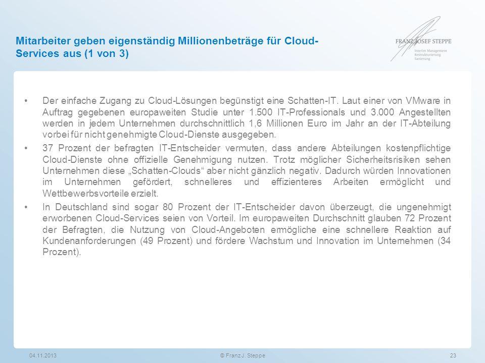 Mitarbeiter geben eigenständig Millionenbeträge für Cloud-Services aus (1 von 3)