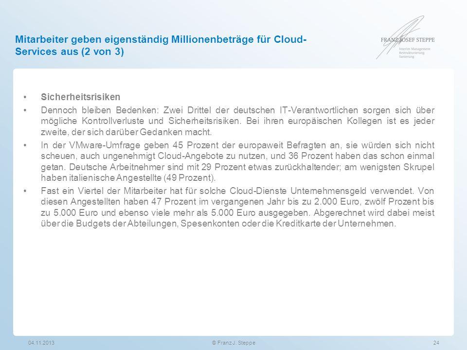 Mitarbeiter geben eigenständig Millionenbeträge für Cloud-Services aus (2 von 3)