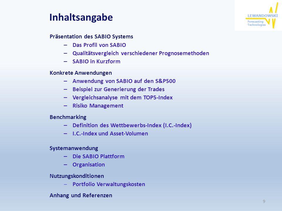 Inhaltsangabe Präsentation des SABIO Systems Das Profil von SABIO
