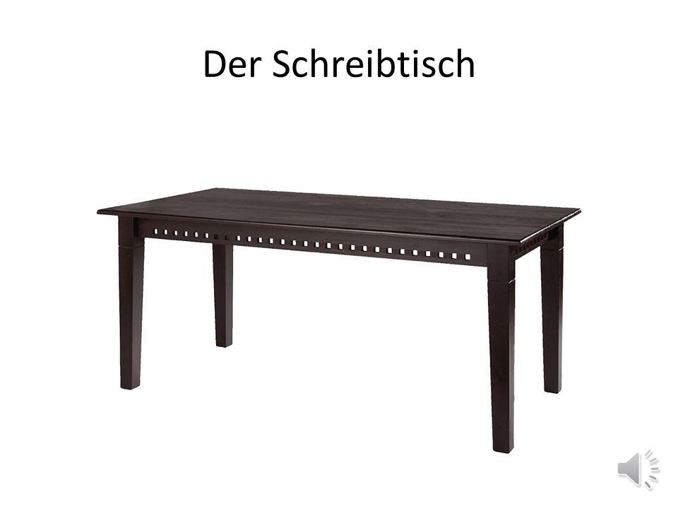 Der Schreibtisch