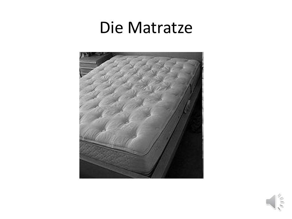 Die Matratze