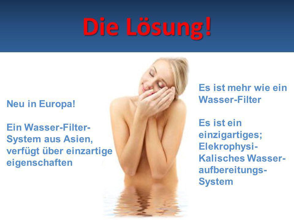 Die Lösung! Es ist mehr wie ein Wasser-Filter Neu in Europa!