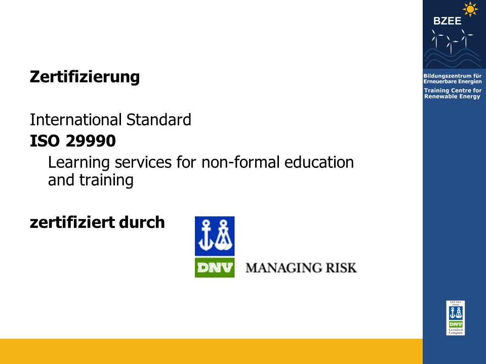 Zertifizierung International Standard. ISO 29990. Learning services for non-formal education and training.