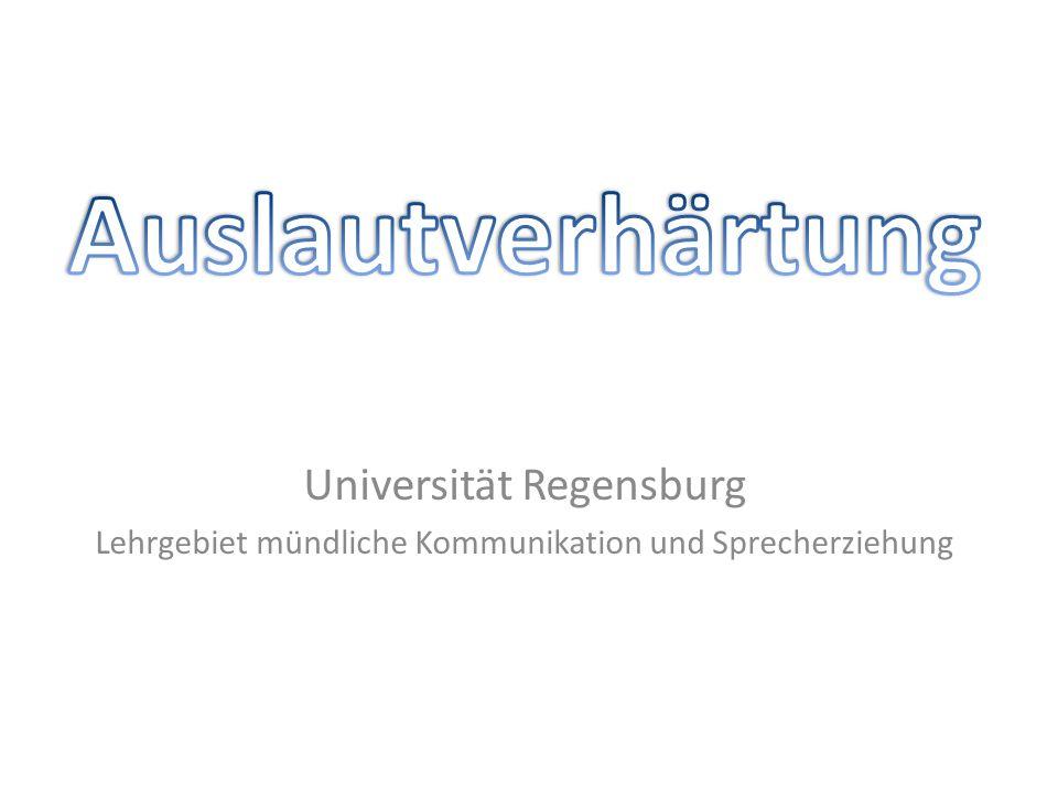 Auslautverhärtung Universität Regensburg