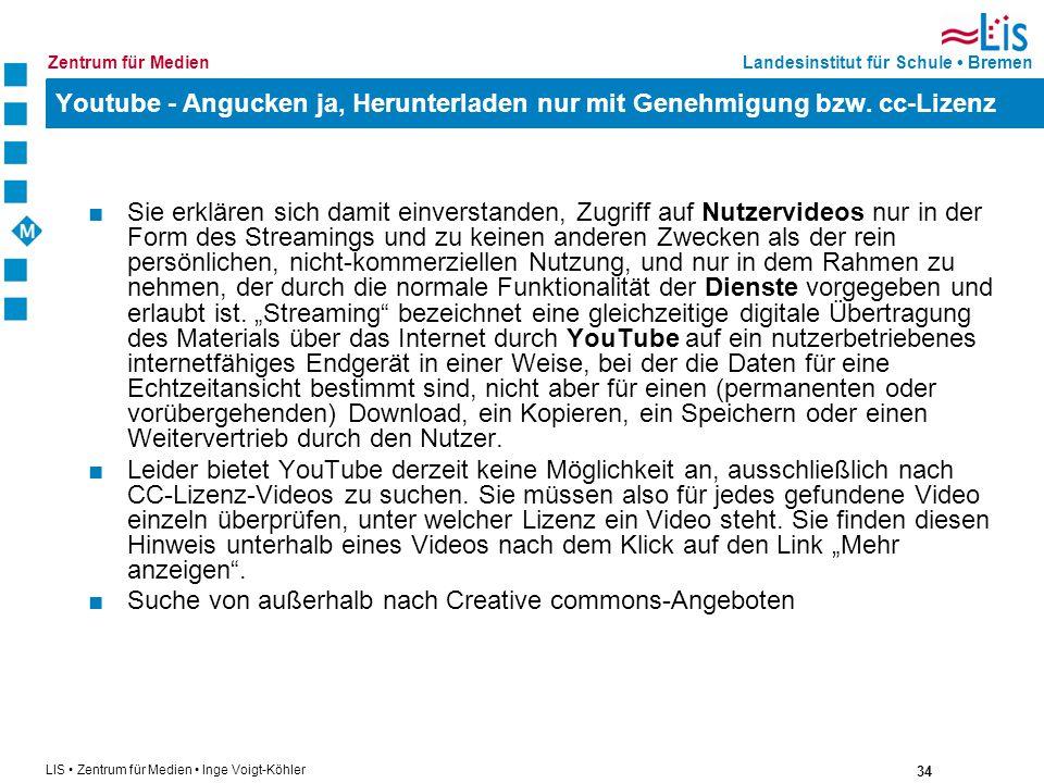 Youtube - Angucken ja, Herunterladen nur mit Genehmigung bzw. cc-Lizenz