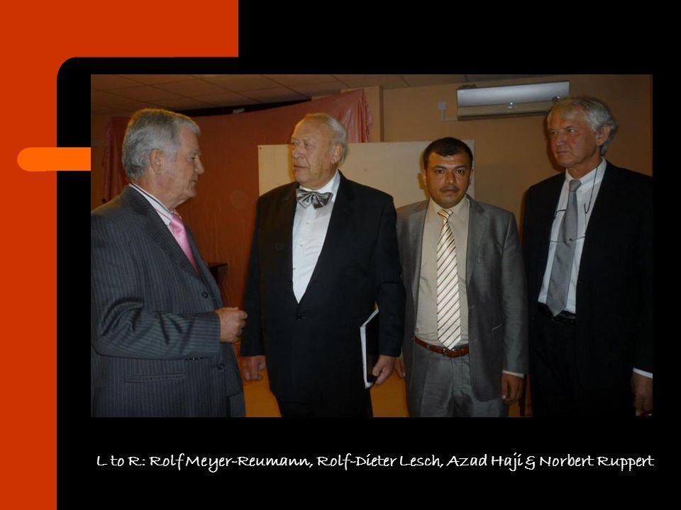 L to R: Rolf Meyer-Reumann, Rolf-Dieter Lesch, Azad Haji & Norbert Ruppert