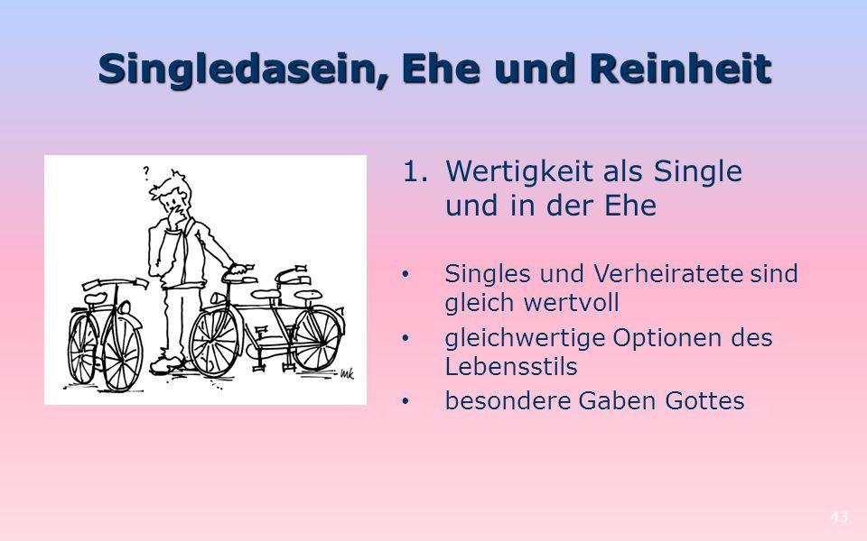 Singledasein, Ehe und Reinheit