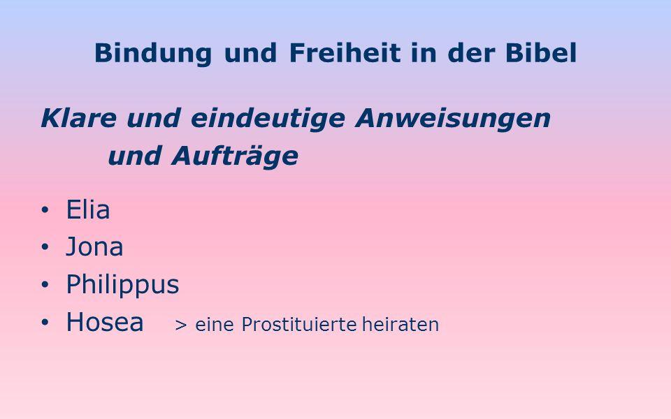 Bindung und Freiheit in der Bibel