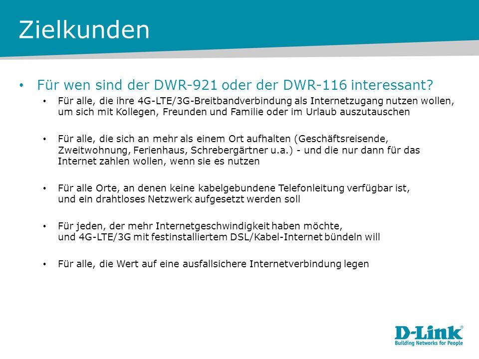 Zielkunden Für wen sind der DWR-921 oder der DWR-116 interessant