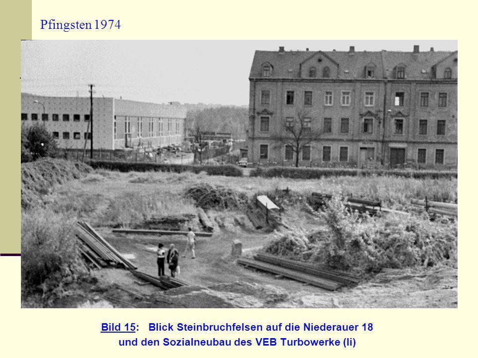 Pfingsten 1974 Bild 15: Blick Steinbruchfelsen auf die Niederauer 18