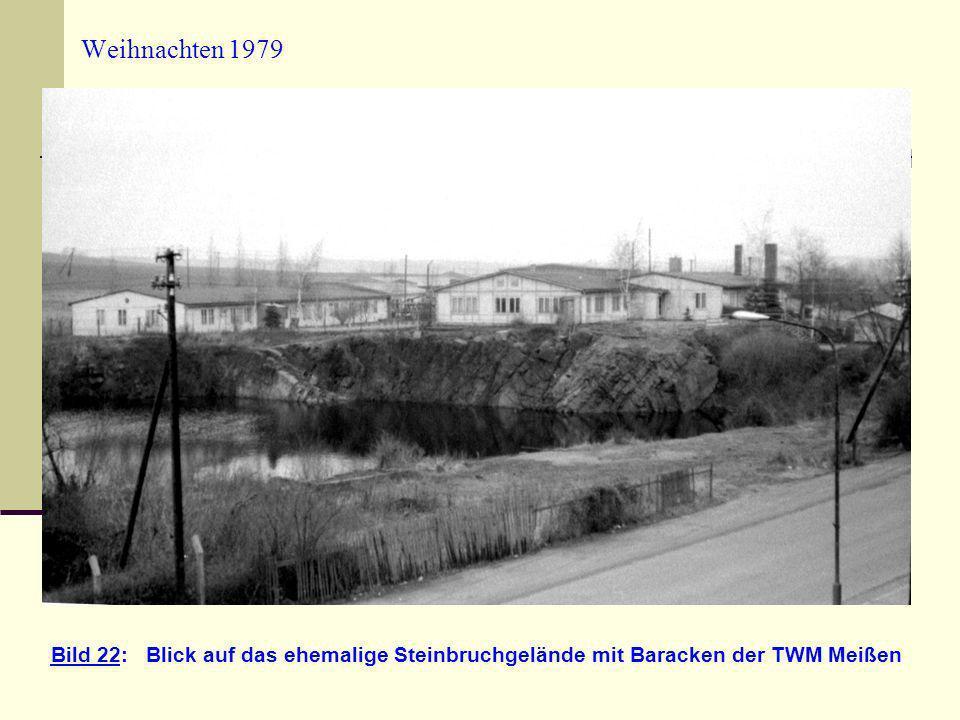 Weihnachten 1979 Bild 22: Blick auf das ehemalige Steinbruchgelände mit Baracken der TWM Meißen