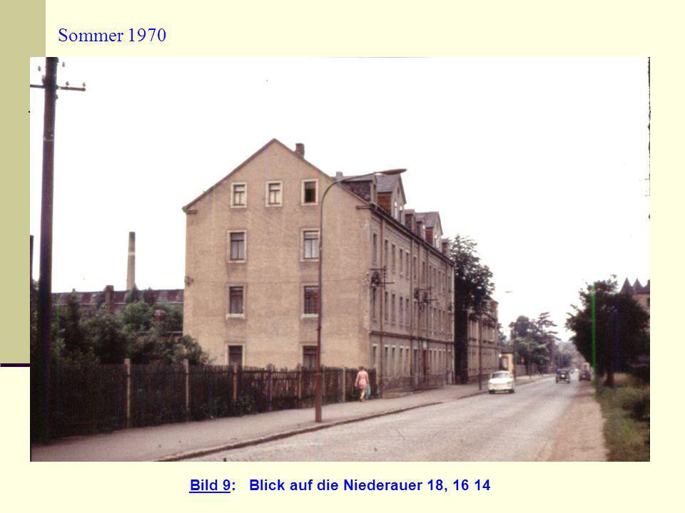 Bild 9: Blick auf die Niederauer 18, 16 14