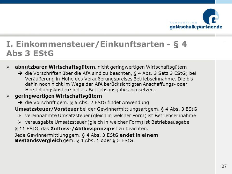 I. Einkommensteuer/Einkunftsarten - § 4 Abs 3 EStG
