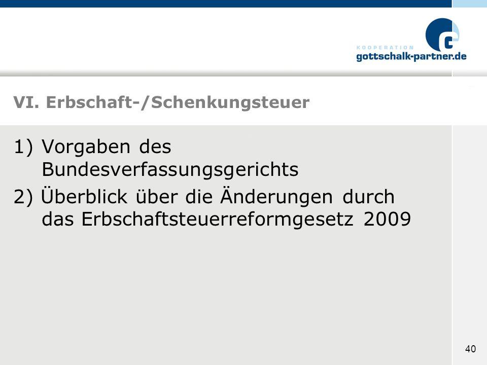 VI. Erbschaft-/Schenkungsteuer