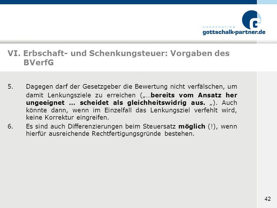 VI. Erbschaft- und Schenkungsteuer: Vorgaben des BVerfG