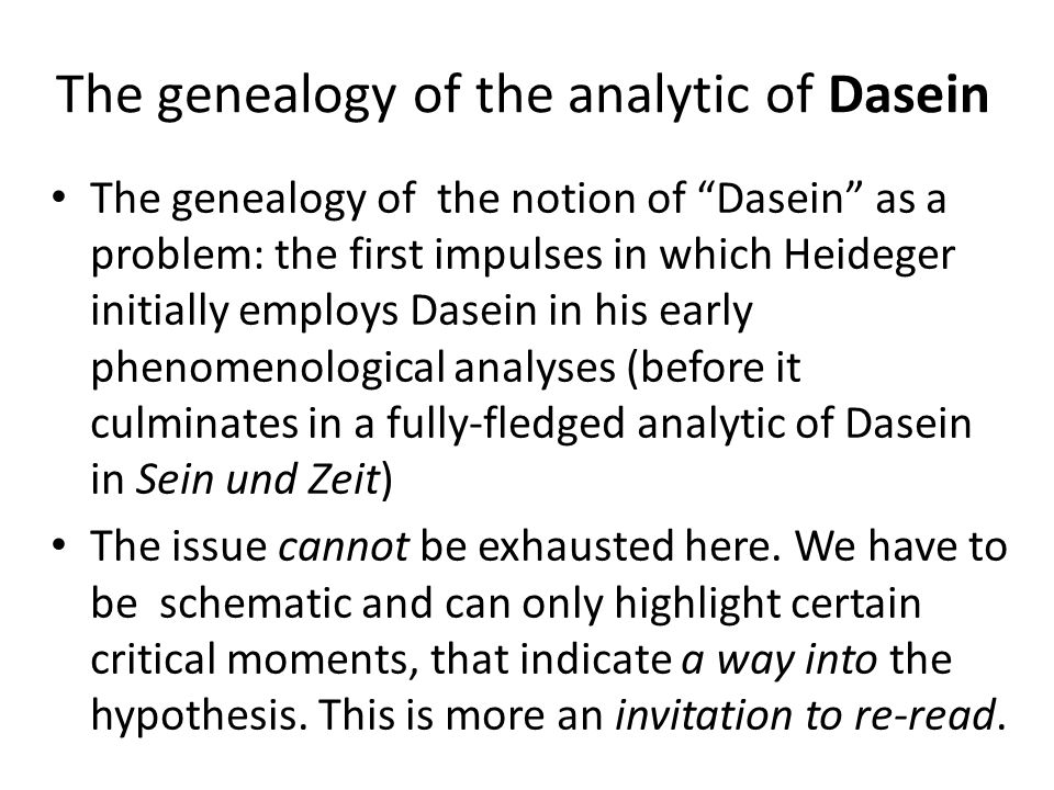 The genealogy of the analytic of Dasein