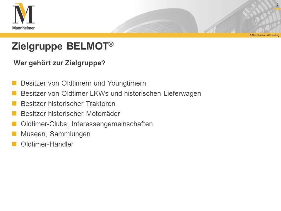 Zielgruppe BELMOT® Wer gehört zur Zielgruppe