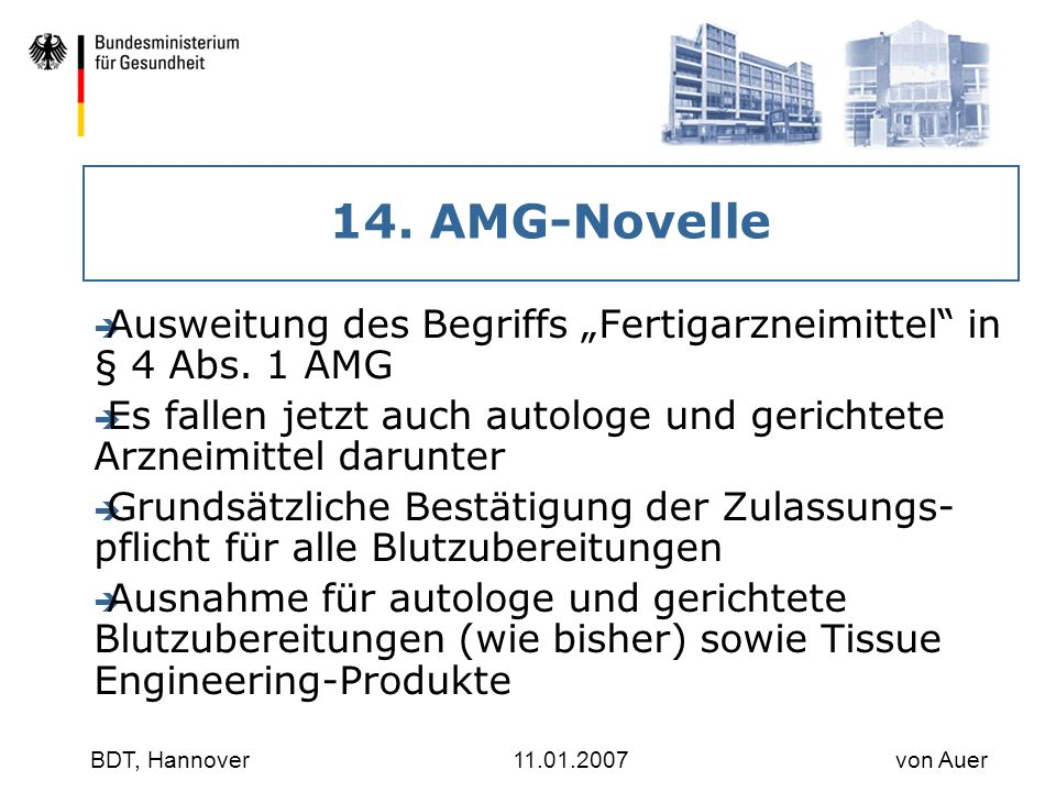 "30.03.2017 14. AMG-Novelle. Ausweitung des Begriffs ""Fertigarzneimittel in § 4 Abs. 1 AMG."