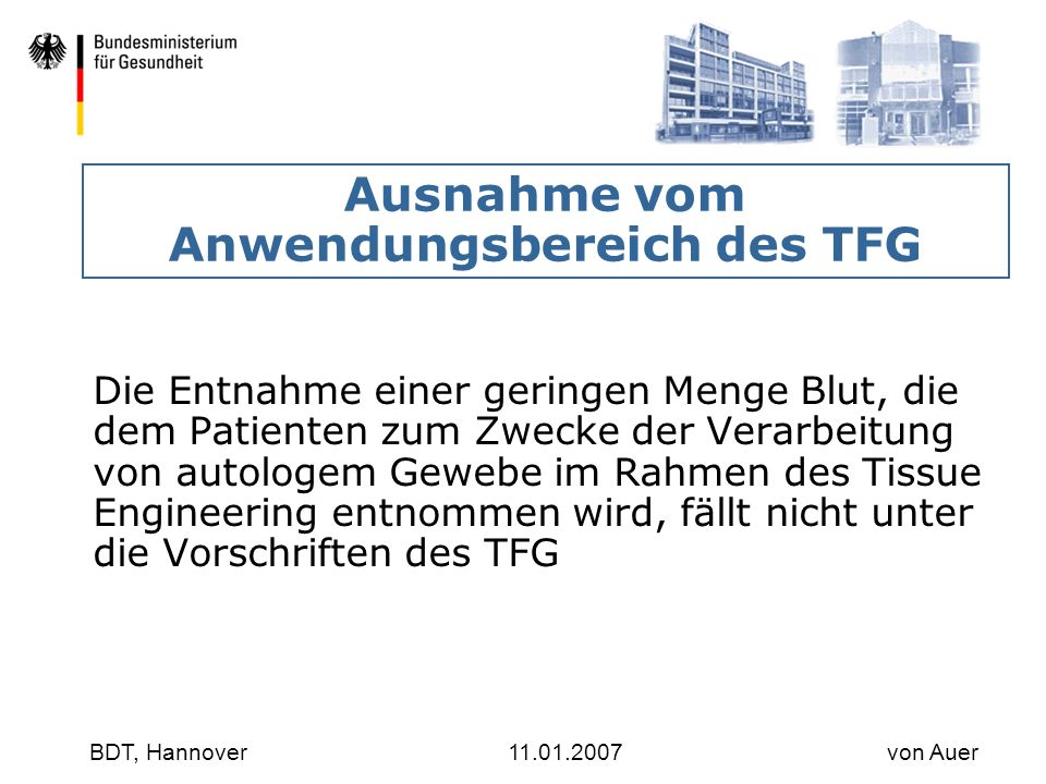 Ausnahme vom Anwendungsbereich des TFG