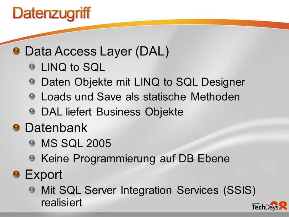 Datenzugriff Data Access Layer (DAL) Datenbank Export LINQ to SQL