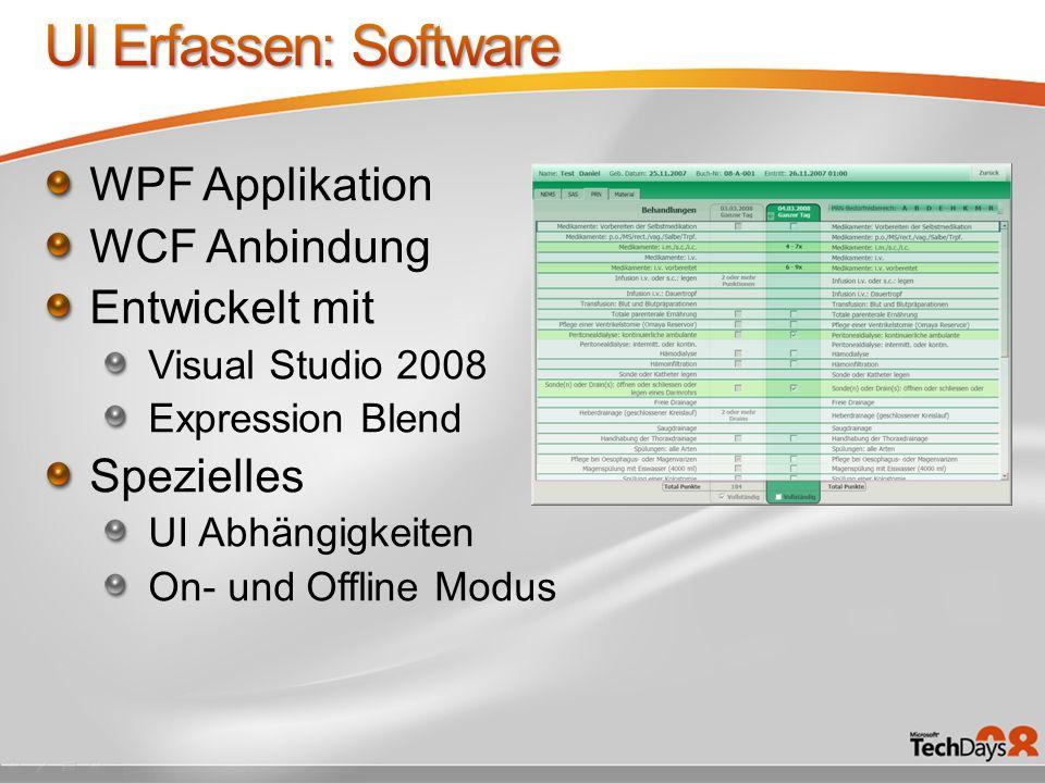 UI Erfassen: Software WPF Applikation WCF Anbindung Entwickelt mit