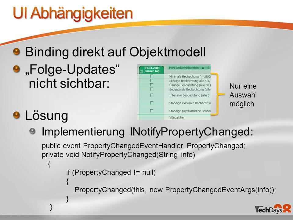 UI Abhängigkeiten Binding direkt auf Objektmodell