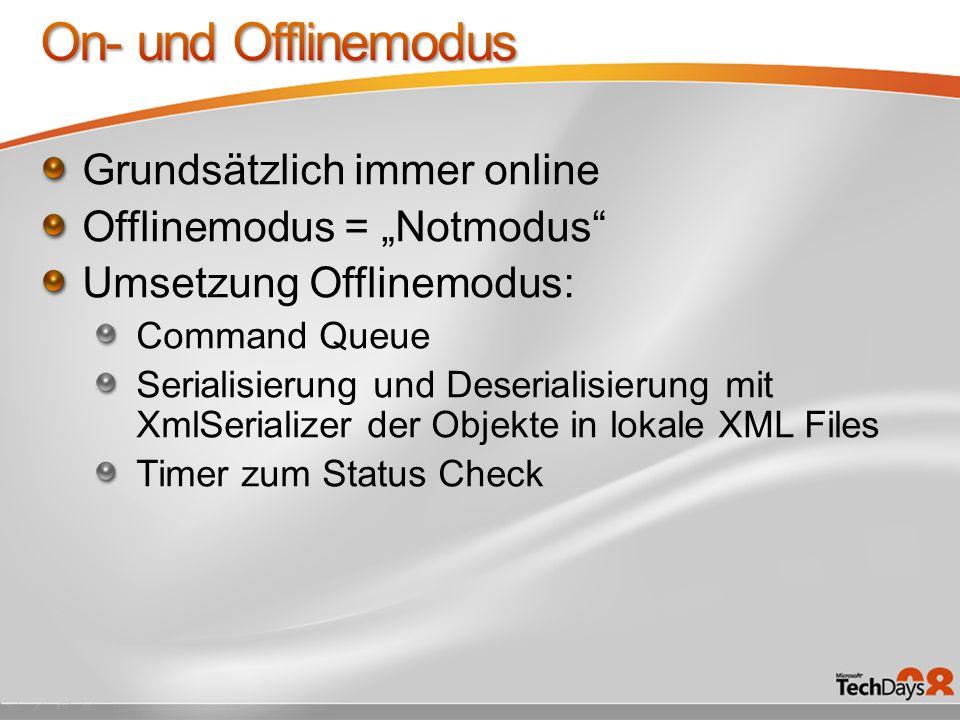 On- und Offlinemodus Grundsätzlich immer online