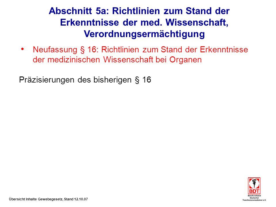 Abschnitt 5a: Richtlinien zum Stand der Erkenntnisse der med