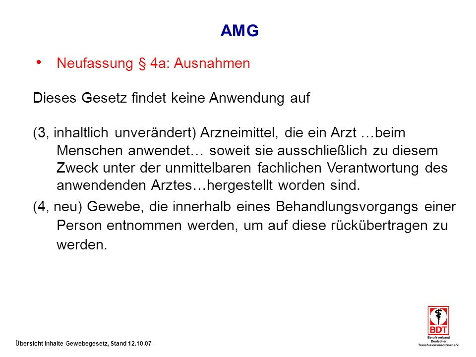 AMG Neufassung § 4a: Ausnahmen
