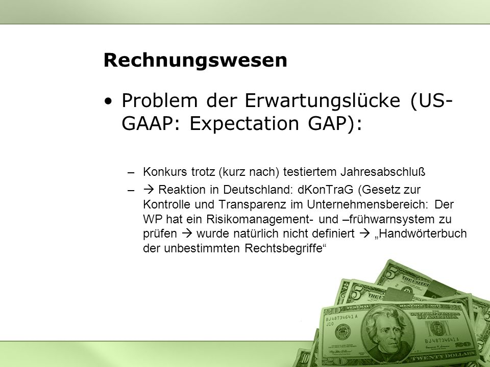 Problem der Erwartungslücke (US-GAAP: Expectation GAP):