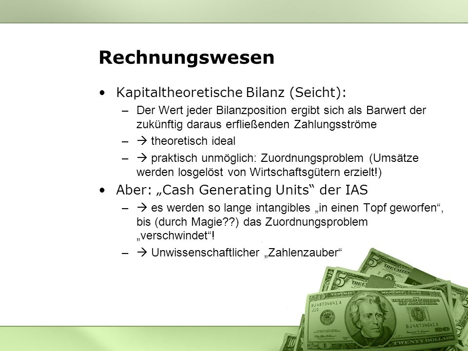 Rechnungswesen Kapitaltheoretische Bilanz (Seicht):