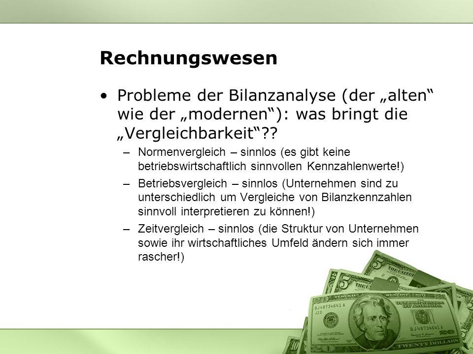 """Rechnungswesen Probleme der Bilanzanalyse (der """"alten wie der """"modernen ): was bringt die """"Vergleichbarkeit"""