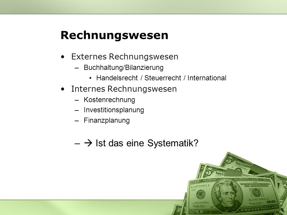 Rechnungswesen  Ist das eine Systematik Externes Rechnungswesen