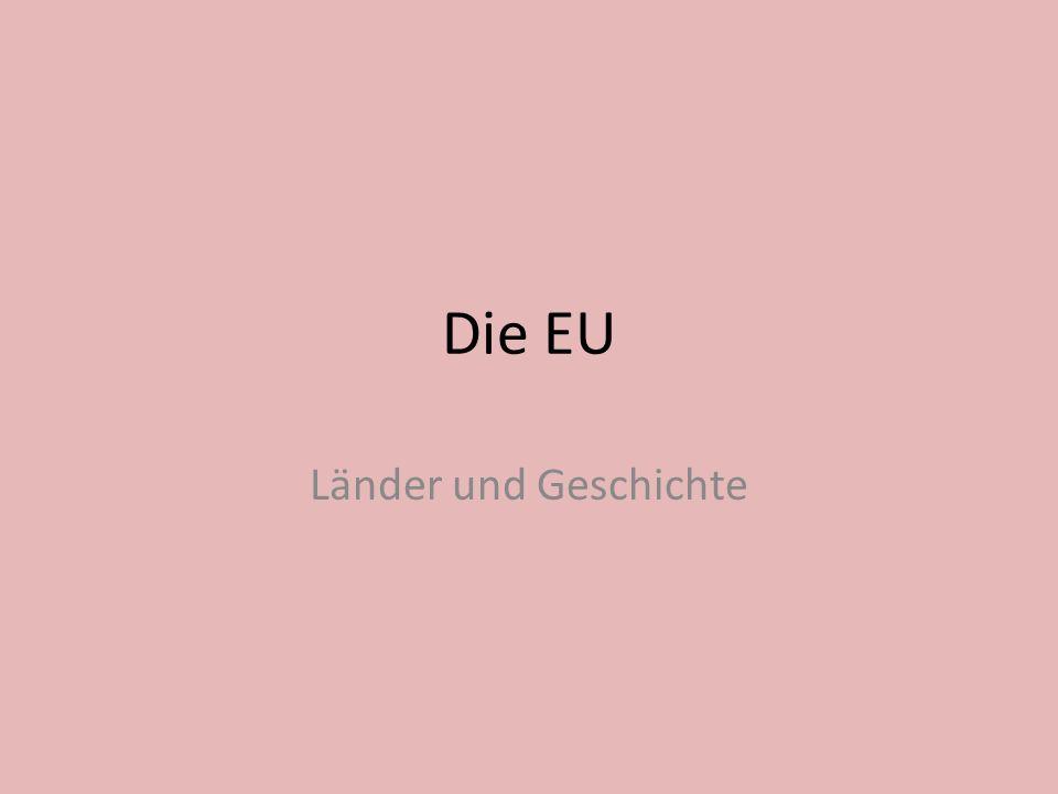 Die EU Länder und Geschichte