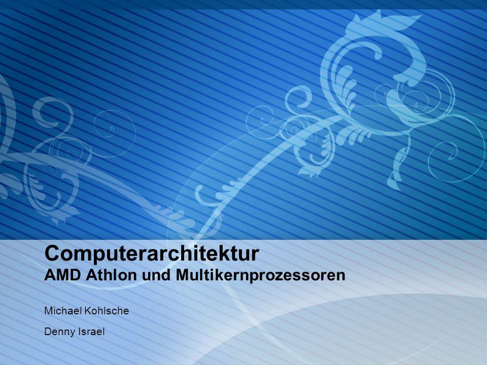 Computerarchitektur AMD Athlon und Multikernprozessoren