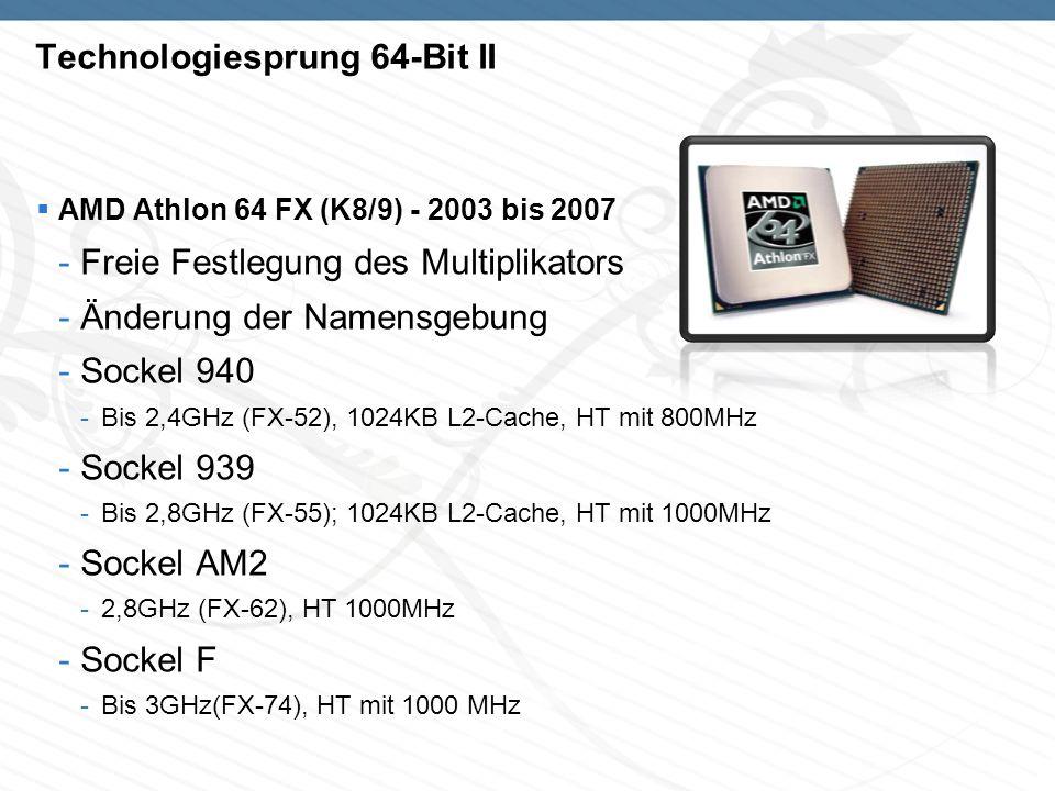 Technologiesprung 64-Bit II