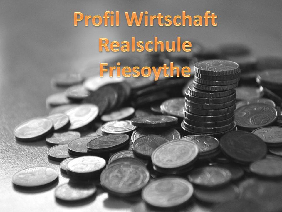 Profil Wirtschaft Realschule Friesoythe
