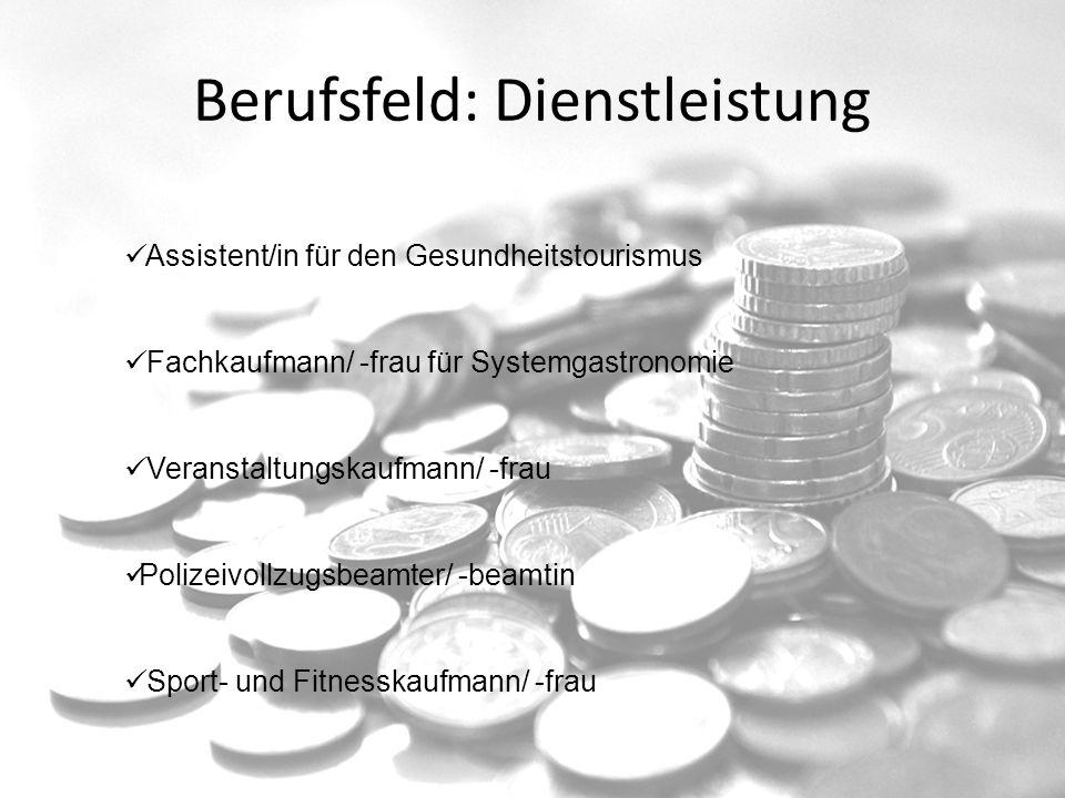 Berufsfeld: Dienstleistung