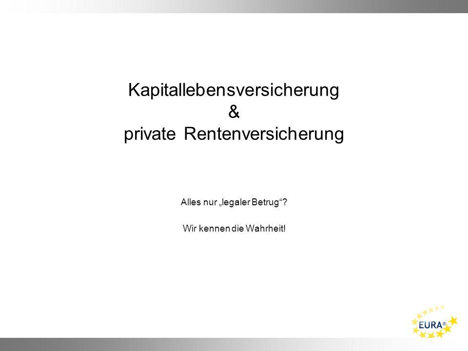 Kapitallebensversicherung & private Rentenversicherung