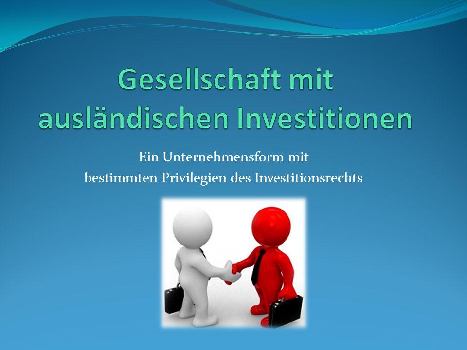Gesellschaft mit ausländischen Investitionen
