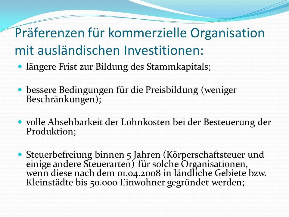 Präferenzen für kommerzielle Organisation mit ausländischen Investitionen: