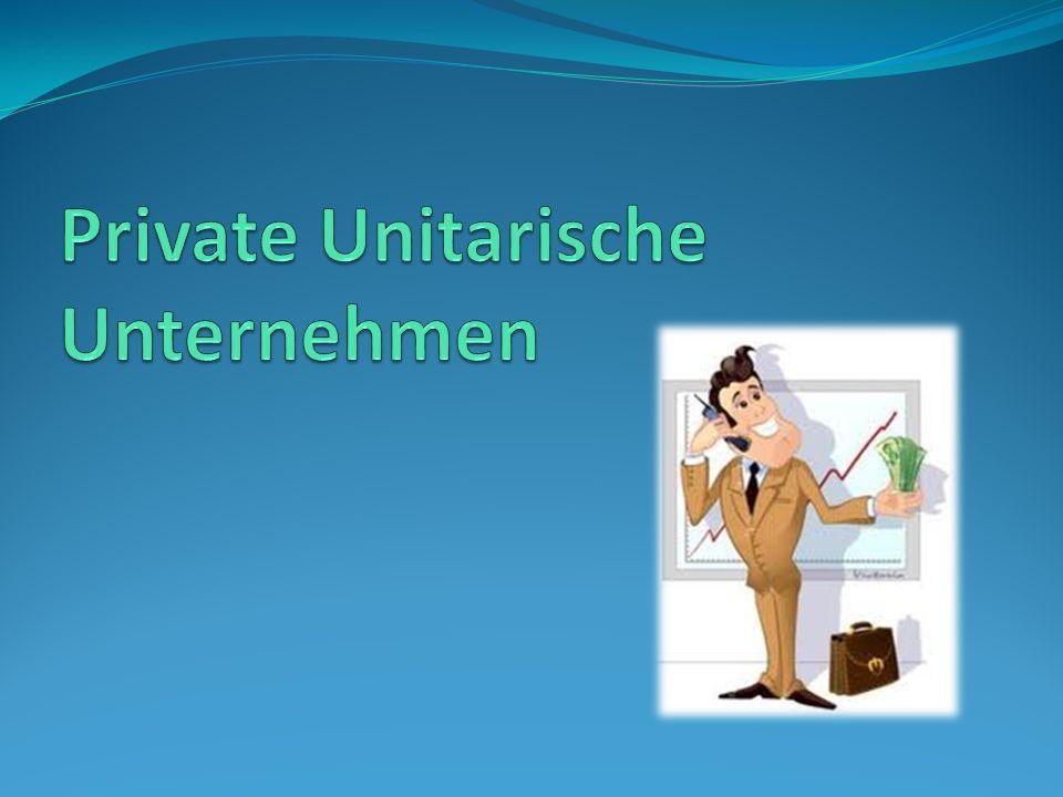 Private Unitarische Unternehmen