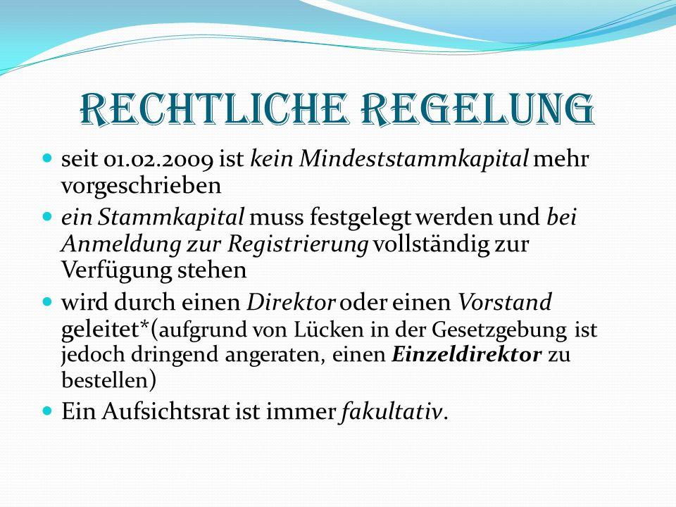 Rechtliche Regelung seit 01.02.2009 ist kein Mindeststammkapital mehr vorgeschrieben.